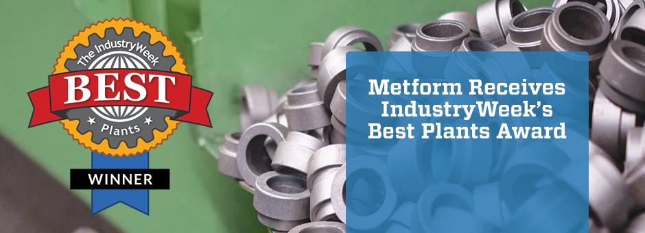 Metform Receives IndustryWeek's Best Plants Award